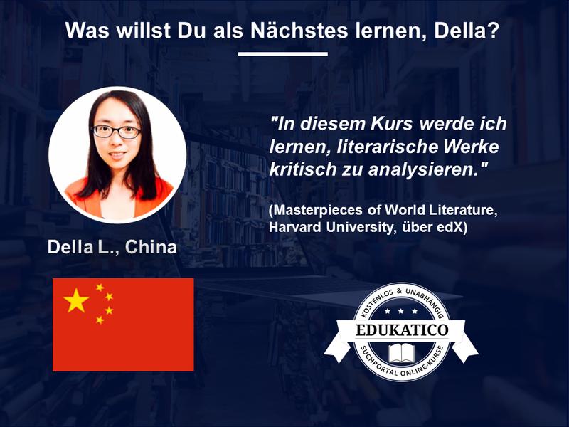 Was willst Du als Nächstes lernen? Della (China) wird online über Literatur lernen