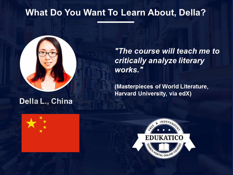 Not Sure What to Learn About Next? Della from China Will Learn Online About Literature