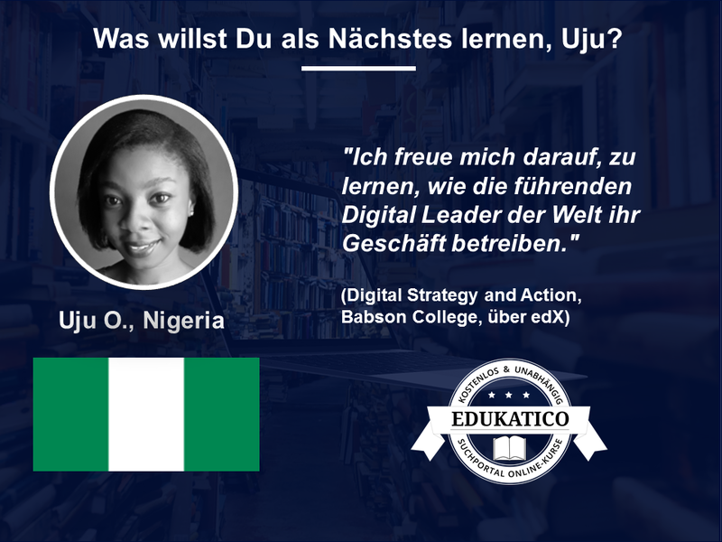 Was willst Du als Nächstes lernen? Uju (Nigeria) wird online über Geschäftsstrategien lernen